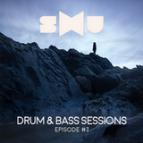 SxU -- Drum & Bass Sessions - Episode #3 (13.05.18)