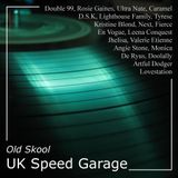 Old Skool UK Speed Garage Mix
