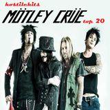 Hostile Hits - Motley Crue Top 20