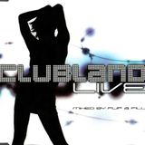 Clubland 4 - The Night Of Your Life (CD3) Clubland Live Mixed By Flip & Fill