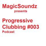 Progressive Clubbing #003