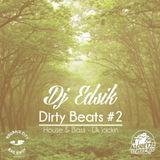 Dirty Beats #2 - Dj Edsik Alouette Street