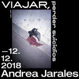Episodio treintaicinco ● Viajar, perder suicidios, Andrea Jarales