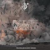 End Of the World Traveler