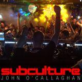 John O'Callaghan & The Noble Six - Subculture Sundays - 15.06.2014