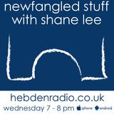 Newfangled Stuff Radio Show (06/09/17)