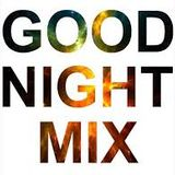 GOOD NIGHT MIX 2017  %%% PIERO COSTA DJ %%%