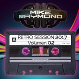 Mike Raymond Retro Session 2017 Vol 02