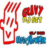 GRAVY DJ SET 01 2013