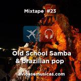 Old School Brazilian Pop and Samba