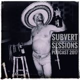 Episode 96: Subvert Sessions Podcast | 170BPM [April 2017]