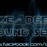 DJ EXE @ DEEPER SOUND SET
