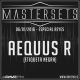 Aequus R presenta Master Sets (Especial Día de Reyes 2016)