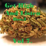 Get High And Listen - Vol 7. by Dro.J