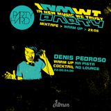 Warm Up > 23/05 > 22:00/24:00 > Denis Pedroso
