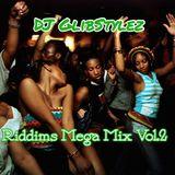 DJ GlibStylez - Riddims (Dancehall Mega Mix) Vol.2