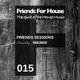 FFH 015 Friends Mix by Nikimix
