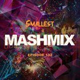 MashMix Episode 132