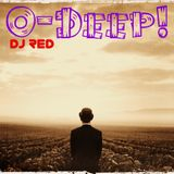 DJ RED Presents -O-Deep!-