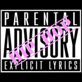 PARENTAL ADVISORY PT. 12
