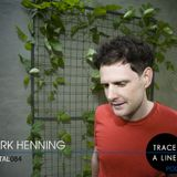 Mark Henning - Trace A Line 084 [05-06-2012]