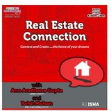 Real Estate Connection with Rohit and Ann- March 24