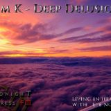 Dim K - Deep Delusion Mix for Living Ιn Heaven on Midnight Express Fm [October 11.2015]