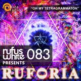 """Ruforia Ep83 """"Oh My Tetragrammaton"""" on Ibiza Radio One 02.04.2017"""