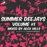 SUMMER DEEJAYS - Vol. 1 mixed by Alex Hills