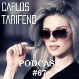 Carlos Tarifeno - Podcast 67