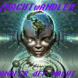 DJ-NACHTwANDLER-WANDLER dEr NACHT-PsYcHeDeLiC NEBULA ToNIGHT.F.s.O.NACHTwERK RECORD.2013