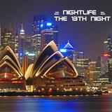 .::: Nightlife :::.::: The Thirteenth Night :::.