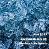 Nov 2017 deep music mix 44