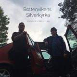 Sounds Of A Tired City #66: Bottenvikens Silverkyrka