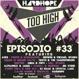 Too High Episodio #33