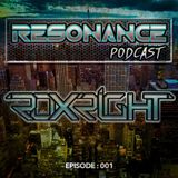 Resonance Podcast Episode 1 - Roxright