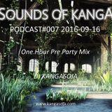 Sounds Of Kanga PODCast#007