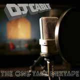 The One Take Mixtape