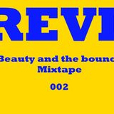 REVL - Beauty and the Bounce Mixtape 002
