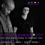 The Fifth Element | Show 007 | 04-03-18