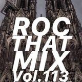 DJ SAY WHAAT - ROC THAT MIX Vol. 113