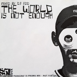 The World is Not Enough - Paragraf 51 Promo Mix (2004) - Vinyl Only