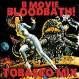 B-Movie Bloodbath!!!