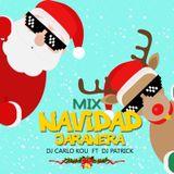 DJ Carlo Kou Ft DJ Patrick- Mix Navidad Jaranera 2016