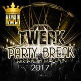 [Mao-Plin] - Twerk Partybreak 2K17 (Mixtape By Mao-Plin)