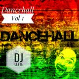 Music With LEFTE #6 - Dancehall
