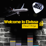 David Ortega Welcome to eivissa IBIZA ROCK STAR