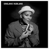 Nubian Soul - Organic Nubians Radio Show - Lush