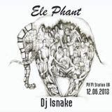 ISnake - Ele Phant MFM Station 12.06.2013
