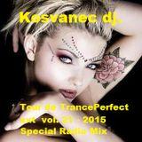 Kosvanec dj. - Tour de TrancePerfect xxt vol.21-2015 (Special Radio Mix)